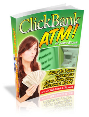 Product picture ClickBankATM-  Making money from Click Bank